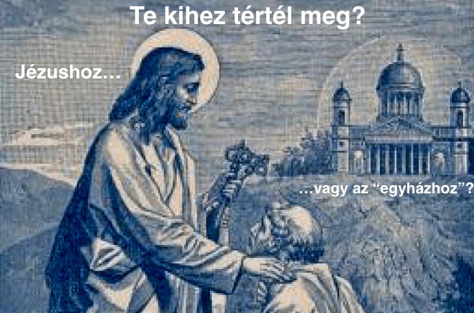Jézus vs egyház...